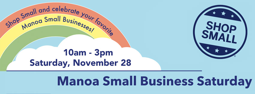 Nov 28: Join us for Manoa Small Business Saturday!