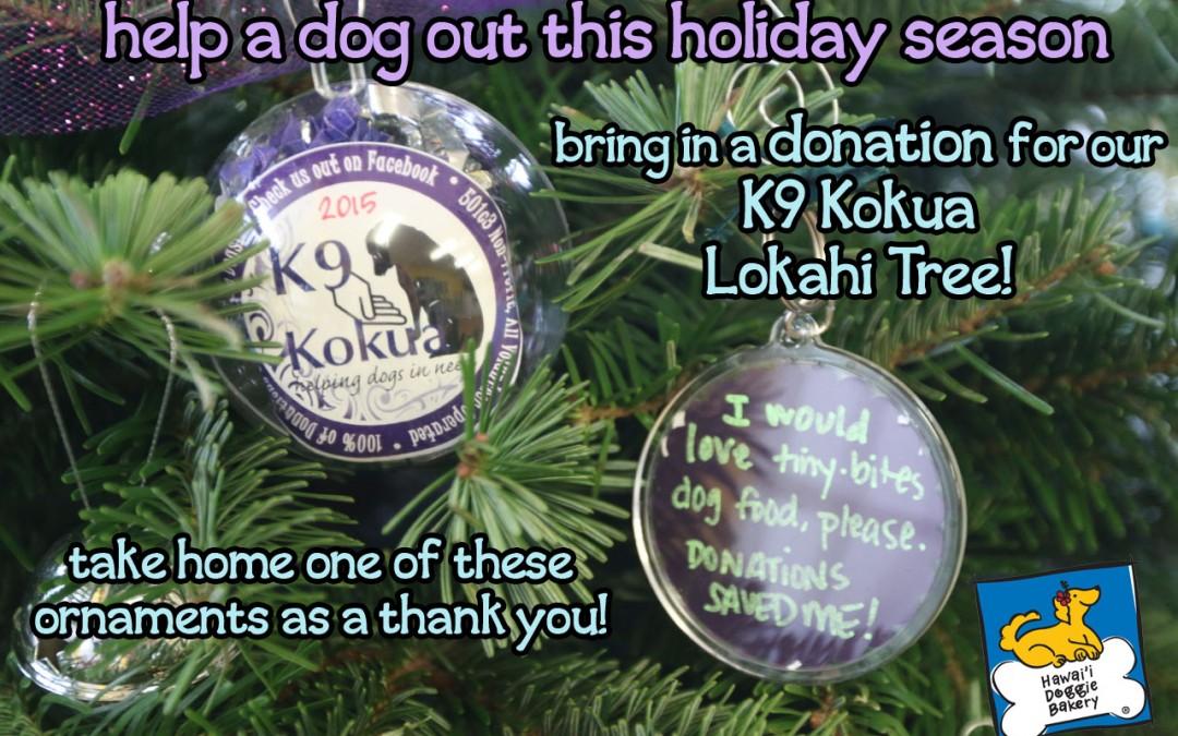 Help us make a dog's Christmas brighter! K9 Lokahi Trees @ Hawai`i Doggie Bakery